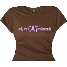 only my cat understands - cat lady t-shirt